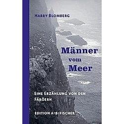 Männer vom Meer. Harry Blomberg  - Buch