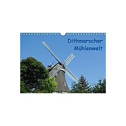 Dithmarscher Mühlenwelt (Wandkalender 2021 DIN A4 quer)