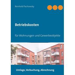 Betriebskosten als Buch von Reinhold Pachowsky