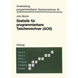 Statistik für programmierbare Taschenrechner (AOS) als Buch von Jörn Bruhn