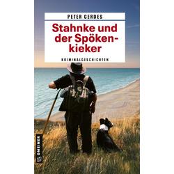 Stahnke und der Spökenkieker als Taschenbuch von Peter Gerdes