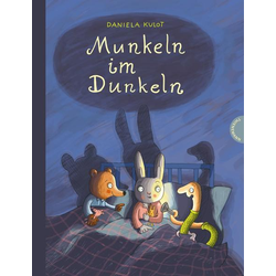 Munkeln im Dunkeln als Buch von Daniela Kulot