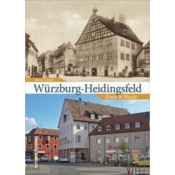 Würzburg-Heidingsfeld als Buch von Bruno Erhard
