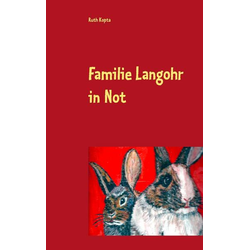 Familie Langohr in Not