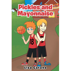 Pickles and Mayonnaise: eBook von Lisa Catano