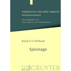 Strafjustiz und DDR-Unrecht. Spionage / Spionage