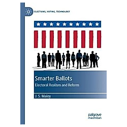 Smarter Ballots. J. S. Maloy  - Buch