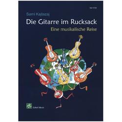 Die Gitarre im Rucksack als Buch von Sami Kajtasaj