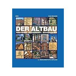 Der Altbau. Ute Braune  Otfried Rau  - Buch