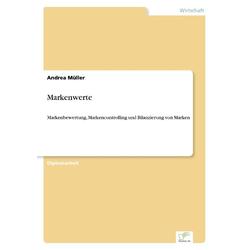 Markenwerte als Buch von Andrea Müller
