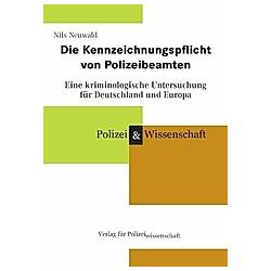 Die Kennzeichnungspflicht von Polizeibeamten. Nils Neuwald  - Buch