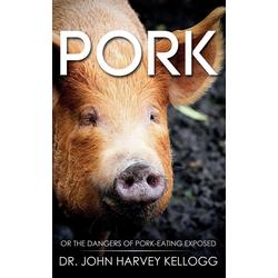 Pork als Buch von John Harvey Kellogg