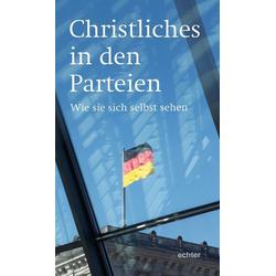 Christliches in den Parteien: Buch von