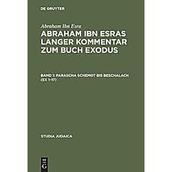 Abraham Ibn Esras langer Kommentar zum Buch Exodus  2 Bde.. Abraham Ibn Esra  - Buch