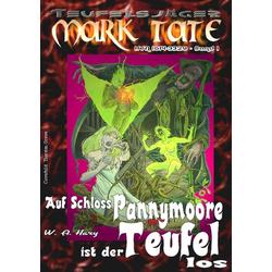 Teufelsjäger 001: Auf Schloss Pannymoore ist der Teufel los: eBook von Wilfried A. Hary