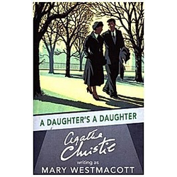 Daughter's a Daughter. Mary Westmacott  - Buch