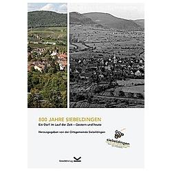 800 Jahre Siebeldingen - Buch