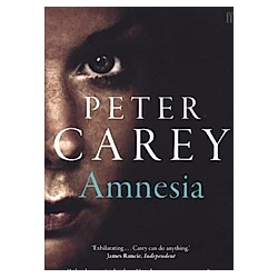 Amnesia. Peter Carey  - Buch