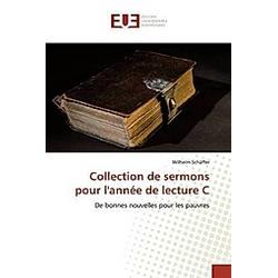 Collection de sermons pour l'année de lecture C. Wilhelm Schäffer  - Buch