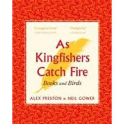 As Kingfishers Catch Fire als Buch von Alex Preston