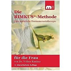 Die Rimkus-Methode  Eine natürliche Hormonersatztherapie für die Frau. Volker Rimkus  - Buch
