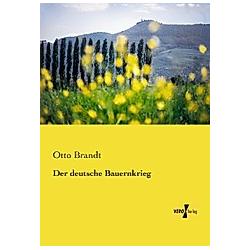 Der deutsche Bauernkrieg. Otto Brandt  - Buch