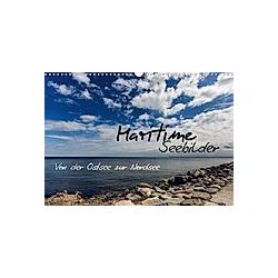 Maritime Seebilder - Von der Ostsee zur Nordsee (Wandkalender 2021 DIN A3 quer)
