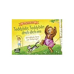 Teddybär  Teddybär  dreh dich um