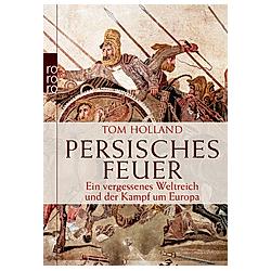 Persisches Feuer. Tom Holland  - Buch