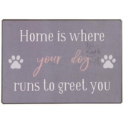 Ib Laursen Metallschild Metallschild Blechschild Schild Hund Home is where your dog Laursen 70086-00