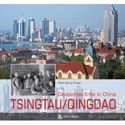 Tsingtau/Qingdao als Buch von Hans Georg Prager