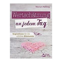 Hellwig, M: Wertschätzung an jedem Tag
