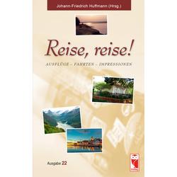 Reise reise! als Buch von