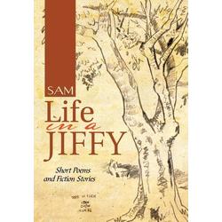 Life in a Jiffy als Buch von Sam