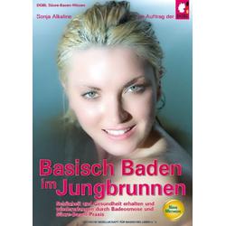 Basisch Baden im Jungbrunnen: Buch von Sonja Alkaline
