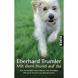 Mit dem Hund auf du. Eberhard Trumler  - Buch