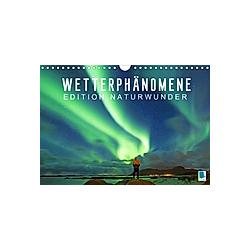 Edition Naturwunder: Wetterphänomene - Wolken  Sturm und Regenbogen (Wandkalender 2021 DIN A4 quer) - Kalender