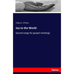 Joy to the World als Buch von Tullius C. O'Kane