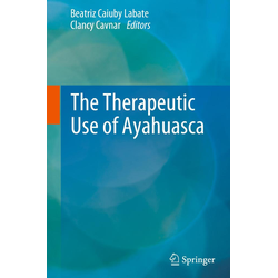 The Therapeutic Use of Ayahuasca als Buch von