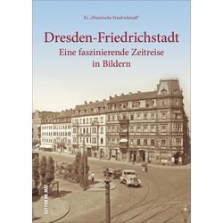 Dresden-Friedrichstadt als Buch von IG 'Historische Friedrichstadt'