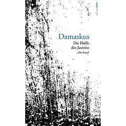 Damaskus. Zohir Abu Saad  - Buch