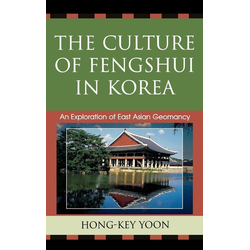 Culture of Fengshui in Korea als Buch von Hong-Key Yoon