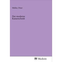 Der moderne Kaiserschnitt als Buch von