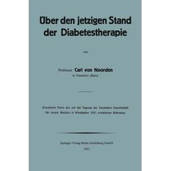 Über den jetzigen Stand der Diabetestherapie: eBook von Carl von Noorden