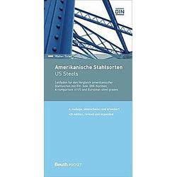 Amerikanische Stahlsorten / US Steels. Walter Tirler  - Buch
