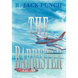 The Barrister als Buch von R. Jack Punch