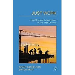 Just Work. S. Ryan  G. Michelson  - Buch