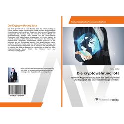 Die Kryptowährung Iota als Buch von Heiko Müller