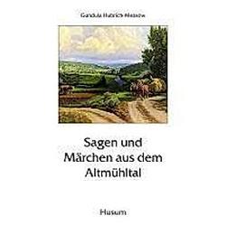 Sagen und Märchen aus dem Altmühltal - Buch