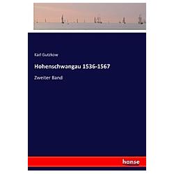 Hohenschwangau 1536-1567. Karl Gutzkow  - Buch